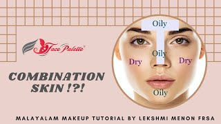 Is Yours A Combination Skin?? Learn All The Dos & Donts!! | Lekshmi Menon FRSA