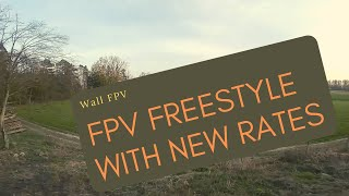 FPV Freestyle with new Rates | Wall FPV