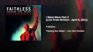 I Want More Part 2 (Live From Brixton - April 8, 2011)