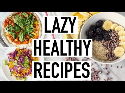 Video LAZY HEALTHY RECIPES! Healthy Recipes For Lazy People! Cooking With Liv Ep.20