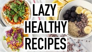 LAZY HEALTHY RECIPES! Healthy Recipes For Lazy People! Cooking With Liv Ep.20