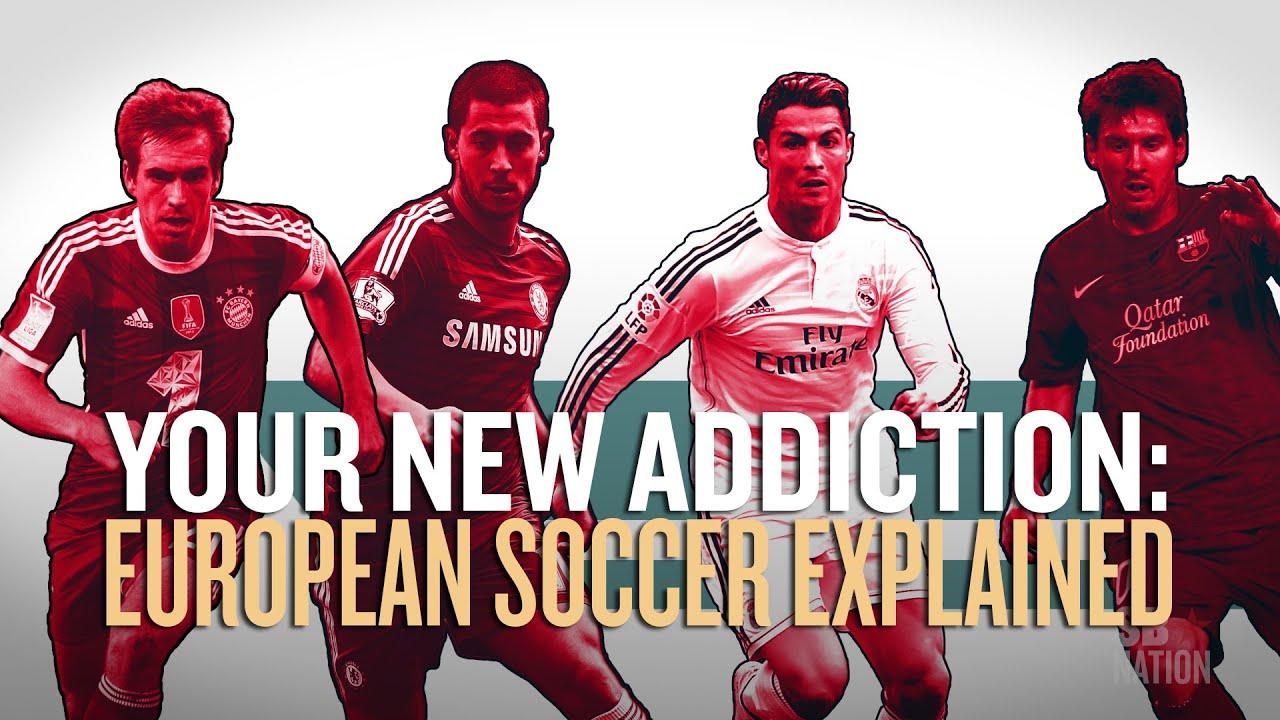 Your new addiction: European soccerexplained thumbnail