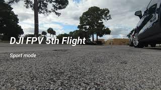 DJI FPV 5th Flight (sport mode)