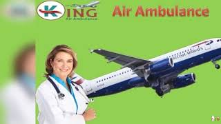 Air Ambulance in Ranchi and Guwahati by King Ambulance at Low Cost