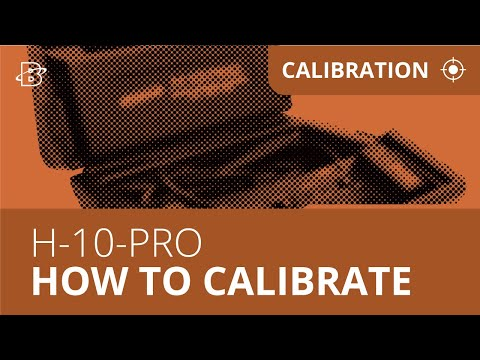 H-10 PRO | How to Calibrate