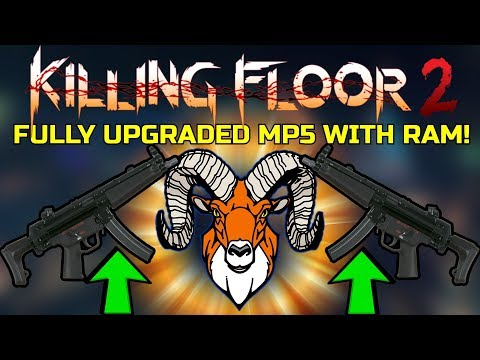 Killing Floor 2 | FULLY UPGRADED MP5 WITH BATTERING RAM! - This Skill Is Way Too Fun!
