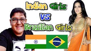 INDIAN Girls vs BRAZILIAN Girls | ब्राज़ील की लडकियां कैसी होती हैं? |Indian in Brazil | Hindi Vlog