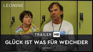 Glück ist was für Weicheier Film Trailer