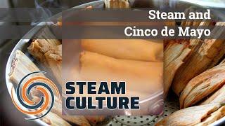 Steam and Cinco De Mayo - Steam Culture