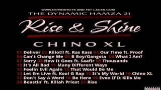 Rise & Shine: Chino XL Promo