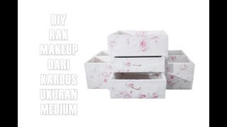 DIY Makeup Storage / Rak Makeup dari kardus Ukuran Medium