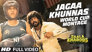 Jagaa Khunnas (World Cup Montage) FULL VIDEO Song