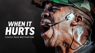 WHEN IT HURTS - Best Motivational Speech Video (Featuring Coach Pain)