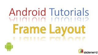 #65 Android Tutorial For Beginners: Android Frame Layout Reloaded [HD 1080p]