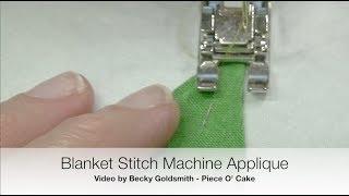 Blanket Stitch Machine Applique