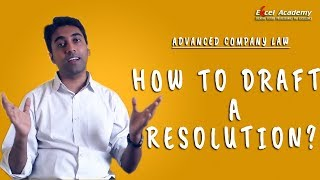 How to Draft a Resolution in Company Law? CS Professional Module 1