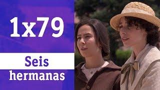 Seis hermanas: 1x79 - En busca de la madre de Petra | RTVE Series