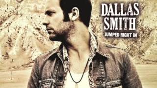 Dallas Smith - Jumped Right In