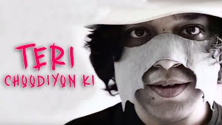 Teri Choodiyon Ki Song Lyrics in English | BCS Ragasur