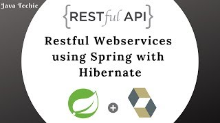 Restful Webservices using Spring with Hibernate | Java Techie