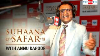 Suhaana Safar with Annu Kapoor Show 31 ( Kishore Kumar