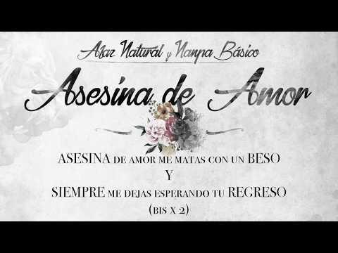 Letra Asesina de Amor Afaz Natural Y Nanpa Básico