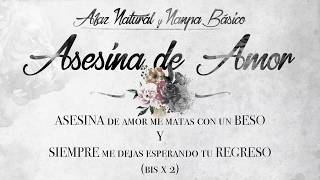 07   Afaz Natural Y Nanpa Básico   Asesina De Amor (Video Lyric) (Un Romantico En El Ghetto 2017)