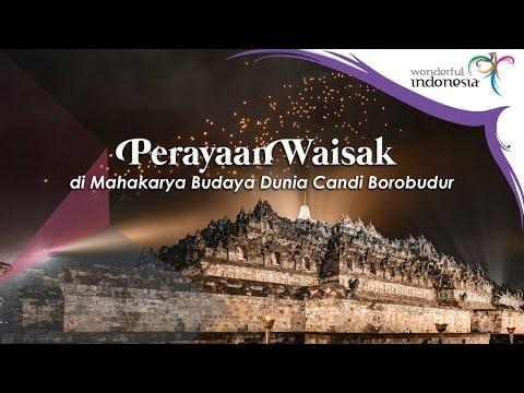 Perayaan Waisak di Mahakarya Budaya Dunia Candi Borobudur