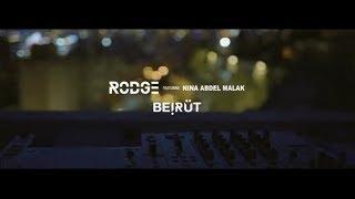 Rodge Ft. Nina Abdel Malak   Beirut