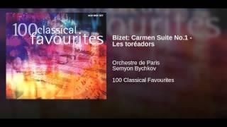 Bizet: Carmen Suite No.1 - Les toréadors