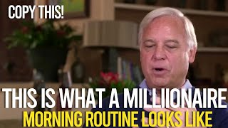 Millionaire Morning Routine | Jack Canfield (DO THIS!)