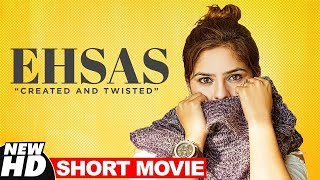 Ehsas (Short Movie) | Tina Bakshi | Womens Day Special | Latest Short Movies 2019 | Speed Records