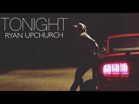 """Tonight"" by Upchurch (NEW)"