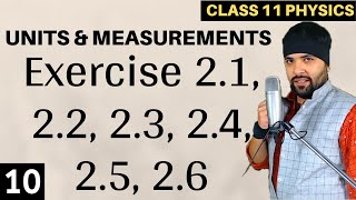 Exercise 2.1 to 2.6 Units and Measurements IIT Jee Mains