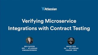 Verifying Microservice Integrations with Contract Testing - Atlassian Summit 2016