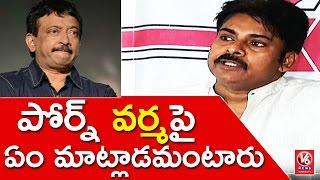 Pawan Kalyan Sensational Comments On Ram Gopal Varma  Hyderabad  V6 News