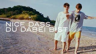 Die Lochis   Nice Dass Du Dabei Bist (Offizielles Musikvideo)