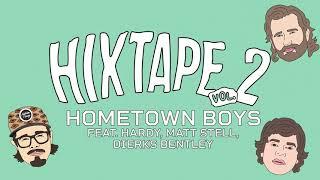 HIXTAPE Hometown Boys
