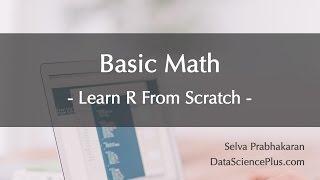 R Tutorial 03: Basic Math Operations