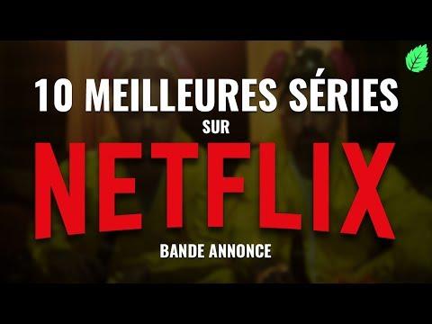 Les 10 Meilleures Séries sur Netflix - En Bande Annonce
