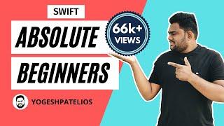 Swift Tutorials For Absolute Beginners (Swift Basics) in iOS Latest 2017 Hindi (Swift 4, Xcode 9).