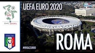 Roma ospiterà EURO 2020: la clip della candidatura
