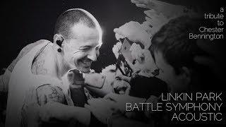 Linkin Park - Battle Symphony (Acoustic)