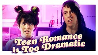 Teen Romance is Too Dramatic | Hot Date