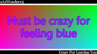 Crazy For Leaving You - A1 (With Lyrics)