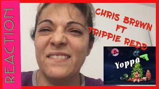 Chris Brown Yoppa ft Trippie Redd Audio Reaction Video