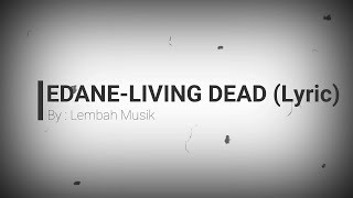 Edane - Living Dead (Lyric)