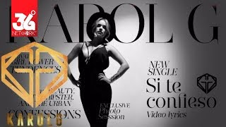 Karol G - Si Te Confieso (Lyric Video)