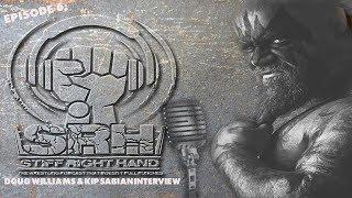 Stiff Right Hand Episode 6 - Doug Willams & Kip Sabian interview