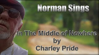 In The Middle Of Nowhere Cover (Charley Pride)